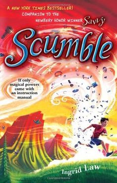 Scumble by Ingrid Law,http://smile.amazon.com/dp/0142419621/ref=cm_sw_r_pi_dp_KPpDtb10EZPSVT6N