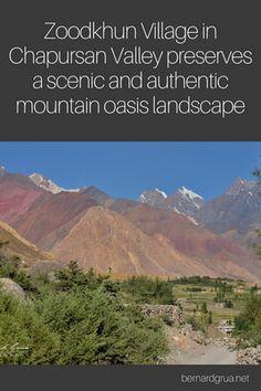 Karakoram Highway, Hunza Valley, Valley Road, The Locals, Oasis, Pakistan, Scenery, Landscape, Preserves
