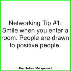 http://www.thesaleswhisperer.com - Networking Tip #1 - Smile