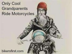 Cool grandparents! Ride on!