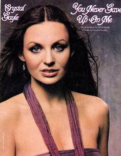 YOU NEVER GAVE UP ON ME with Crystal Gayle - 1980-Sheet Music-used in Musical…