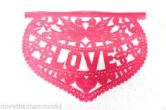 ♥ MEXICAN BUNTING BANNERS PAPEL PICADO HANDCUT AMOR LOVE THEME RED & PINK HEARTS   eBay