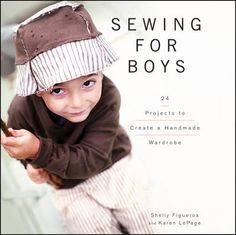 Another sewing book I want for Christmas: Sewing for Boys