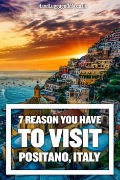 7 Reasons Why You'll Want To Visit Positano In The Amalfi Coast Of Italy (8)