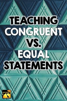When students start out with any confusion at all with converting between congruence statements and equations, they struggle through each next step all the way through proofs.  Take time to tackle this key skill before moving on.  As a geometry teacher, this pet peeve that would pop up over and over.  Eventually, I discovered that it was worth taking time to explicitly teach this skill.