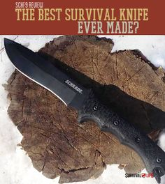 Survival Review: Is this SCHF9 the best survival knife ever made? Best Survival knife or not? What do you think?  |  Survival Life Blog: survivallife.com #survivallife