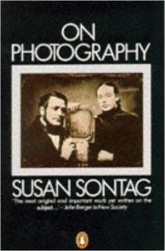 On Photography: Amazon.co.uk: Susan Sontag: 9780140053975: Books
