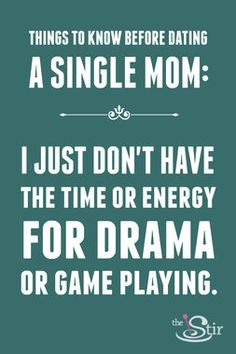 Seriously... too busy for that! I need to take care of all of my child 's needs! No time for drama!