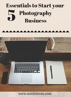 5 Essentials to Start Your photography Business. Take these simple steps to get your photography business headed in the right direction.