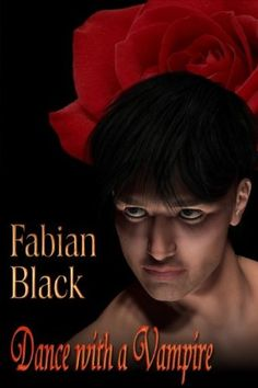 Friday Reads | Dance With a Vampire  Fancy a dance? #FridayReads Dance with a Vampire by Fabian Black #MMRomance http://wp.me/p6KIuu-C4