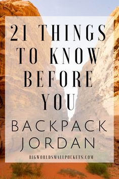 21 Things to Know Before You Backpack Jordan - Big World Small Pockets Egypt Travel, Asia Travel, Solo Travel, Travel List, Budget Travel, Travel Guides, 21 Things, Things To Know, Israel
