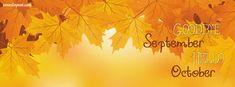 Goodbye September Hello October Facebook Cover CoverLayout.com