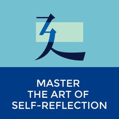 Note with content: master the art of self-reflect