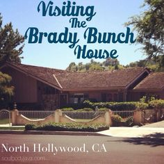 Free Things to do in Los Angeles | Visiting The Brady Bunch House // soulbodyjava.com