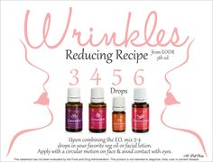 Wrinkles Reducing Recipe: 3 drops Lavender, 4 drops Geranium, 5 drops Sandalwood, 6 drops Frankincense. Upon combining the EO, mix 3-4 drops with your favorite veg oil or facial lotion.