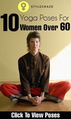 10 Effective Yoga Poses For Women Over 60