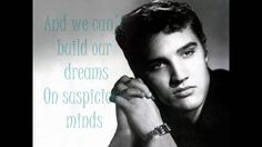 Suspicious Minds by Elvis Presley [Lyrics]