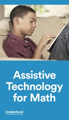 Assistive technology (AT) can be a huge help for kids with math issues like dyscalculia. Certain AT tools for math are common, like calculators and graph paper. But there are lots of other AT tools that can be used for math.