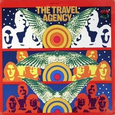 """The Travel Agency - The Travel Agency (1968)  This band is totally anonymous other than having Frank Davis as a member. Davis was an associate of the Texas band Fever Tree, and wrote the two-minute blast """"Grand Candy Young Sweet"""" for their second album.  http://youtu.be/lSwYemflkKY"""