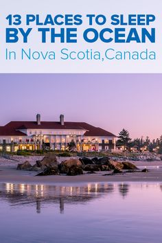 Fall asleep to the sound of crashing waves in one of these 13 places to sleep by the ocean in Nova Scotia, Canada. Choose from camping or glamping, cottages on the beach, or a high-end resort. Bucket List Destinations, Vacation Destinations, Dream Vacations, Vacation Spots, Nova Scotia Travel, Places To Travel, Places To Go, Travel Pics, Glamping