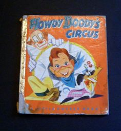 """By Edward Keane. Little Golden Book. This is an original story written and illustrated especially for Golden Books. This Hardcover Book is in """"VERY GOOD"""" Condition-- no marks on pages or cover except. Howdy Doody, Little Golden Books, The Ordinary, Childhood Memories, Childrens Books, The Past, Illustrations, Toys, Art"""
