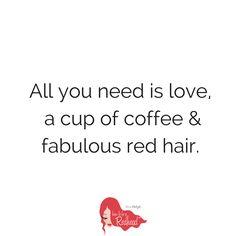 Love, coffee + RED HAIR | #MondayMotivation #QOTD