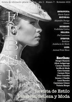 FEBEL Magazine Noviembre 2014  Magazine de Moda, Belleza, Desfiles, Eventos, fotografía de la provincia de Sevilla Magazine Fashion, Beauty Parade, Events, Photography Sevilla