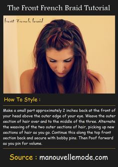 The Front French Braid Tutorial | Pinterest Tutorials