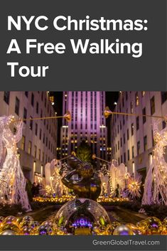 Whether you live in or plan to visit NYC, a Christmas walking tour is the perfect way to see the legendary NYC Christmas attractions. It stretches across 35 blocks, and includes all the major department store holiday displays, past iconic landmarks, and public green spaces decorated for the holidays. Christmas in New York city | New York christmas things to do | New York walking tour | New York christmas time - @greenglobaltrvl