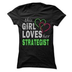 This Girl Love herStrategist - Cool Job Shirt 99 ! T-Shirts, Hoodies (22.25$ ==► Order Here!)