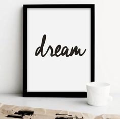 "Printable Typography Art Inspirational Quote ""Dream"" Handwriting Style Black and White Motivation Home Decor Wall Instant Download Digital"