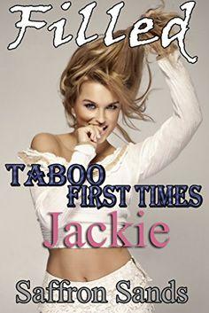 Filled: Taboo First Times: Jackie #LPRTG #Virgin http://www.amazon.com/dp/B01DFJW1OA/ref=cm_sw_r_pi_dp_pLYaxb1QFJ4W7