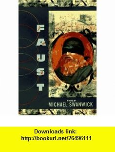 Jack Faust Michael Swanwick , ISBN-10: 0380974444  ,  , ASIN: B000H2N53A , tutorials , pdf , ebook , torrent , downloads , rapidshare , filesonic , hotfile , megaupload , fileserve