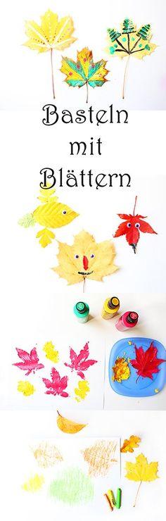 Basteln mit Kindern im Herbst: die schönsten Ideen zum Malen, Basteln und Spielen mit Blättern