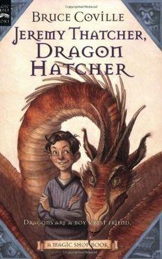 Fantasy: Jeremy Thatcher, Dragon Hatcher by Bruce Coville