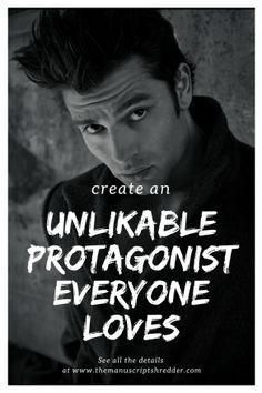 Unlikable Protagonist - The Manuscript Shredder Character development Creative Writing Tips, Book Writing Tips, Writing Resources, Writing Help, Writing Websites, Writing Corner, Writing Guide, Persuasive Writing, Article Writing