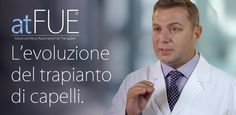Cura Calvizie, Cura Alopecia, Autotrapianto Capelli, Trapianto Capelli Robotico atFUE, Rigenerazione Cellulare bSBS, hCRP capelli, PRP Capelli - HairClinic