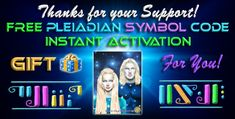 "As a thank you for your continued support of Lightquest, me and my team would like to gift you a 2-day access to one of my Instant Activations called the ""Pleiadian Symbol Code Activation"".  This session will help ignite your passion, energy and life-force for the future.   To enjoy this gift....please email us at lightquest@sbcglobal.net and we will send you the access details to enjoy the session!  Thanks, Bryan"