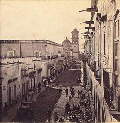Calle San Francisco, hoy 16 de Septiembre en Guadalajara Jalisco, año 1870.