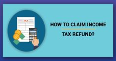 Claim Income Tax Refund Online - One can claim Income Tax Refund while filing Return. It is mandatory to e-verify the return. File Income Tax, Income Tax Return, Online Income, Revenue Management, Tax Credits, Tax Refund, Call Backs, Finance, Nails