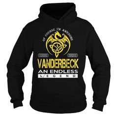 Awesome Tee VANDERBECK An Endless Legend (Dragon) - Last Name, Surname T-Shirt T-Shirts