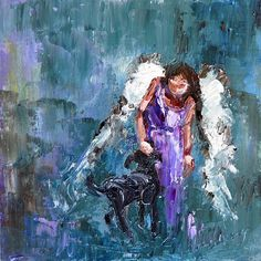 RIP Pepper ♥ Calling All Angels by Judy Mackey (makes me think of Pepper being fitted for her wings)