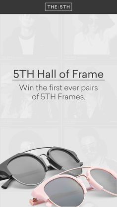 Win one of the first ever pairs of 5TH Frames. 5 days, 5 lucky winners.