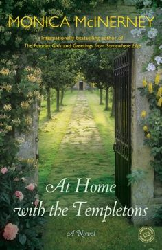 At Home with the Templetons: A Novel by Monica McInerney