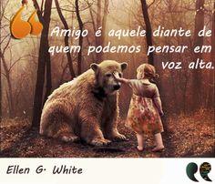 Frase de amigo - Ellen G. White