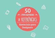 50 recursos excelentes que vão te ajudar em diversas categorias: vetores, paletas de cores, fontes, flat design, etc. São 10 temas! Inspire-se! ;)