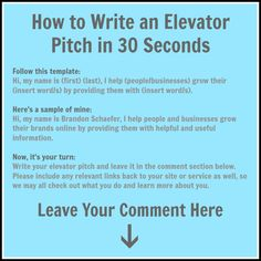 Write Your Elevator Pitch And Share It With Everyone In 30 Seconds Or Less!