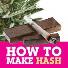 A short guide on how to make hash at home without special equipment.