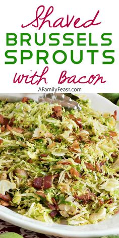 These Shaved Brussel Sprouts with Bacon from A Family Feast make a quick side dish that cooks up in just minutes! Thinly sliced brussel sprouts are fried with chopped bacon and a bit of salt and pepper to taste! Healthy Side Dishes, Vegetable Side Dishes, Side Dish Recipes, Vegetable Recipes, Shredded Brussel Sprouts, Sprouts With Bacon, Recipe For Shaved Brussel Sprouts, Brussel Sprout Hash, Shaved Brussel Sprout Salad