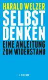 """Harald Welzer: Die Welt muss jeder für sich retten, lautet der Appell in """"Selbst denken""""."""